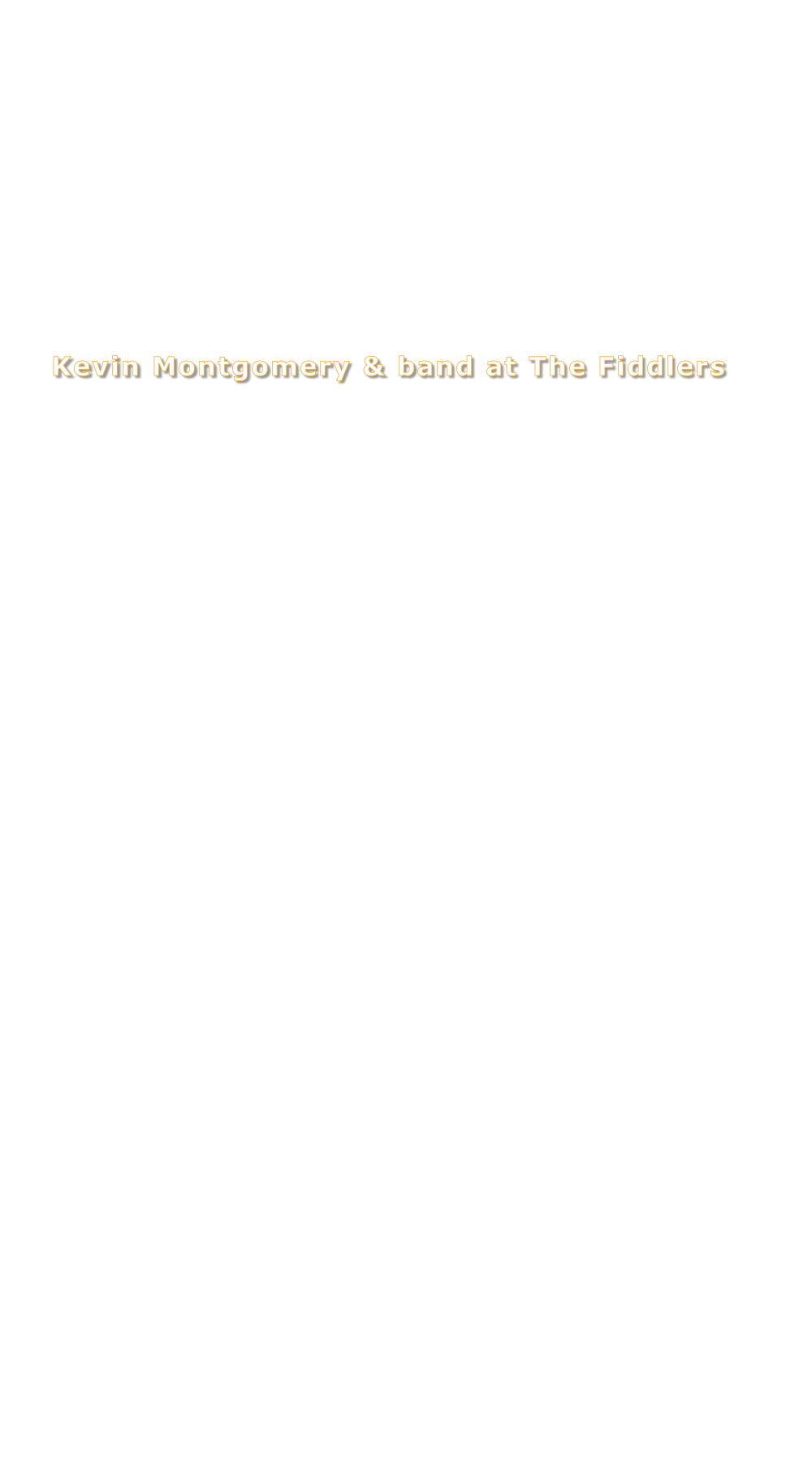 Kevin Montgomery & band at The Fiddlers